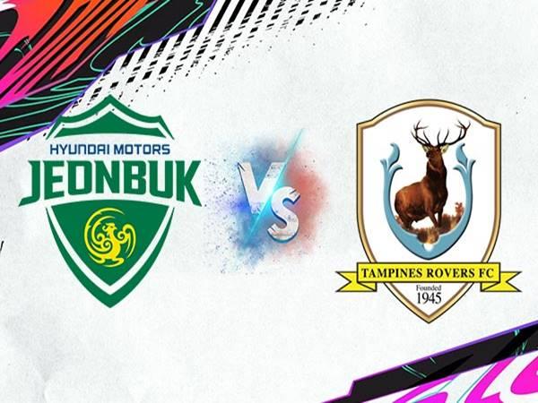 Nhận định Jeonbuk Motors vs Tampines Rovers, 21h00 ngày 1/7