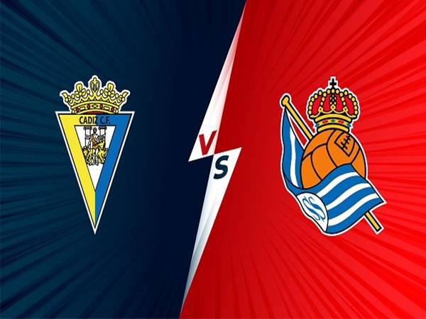 Nhận định Cadiz vs Real Sociedad 23h30 ngày 12/09/2021